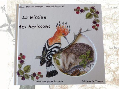 """Livre pour enfants """"la mission des hérissons"""""""