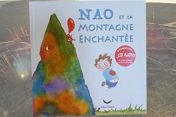 Livre pour enfants avec CD Nao et la montagne enchantée