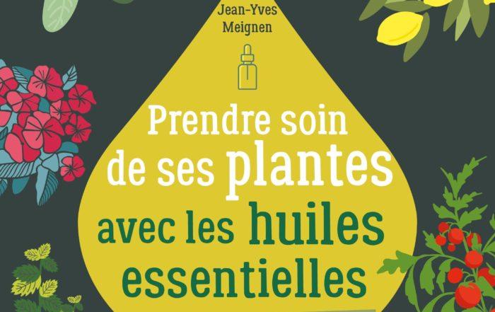 Prendre soin de ses plantes avec les huiles essentielles.