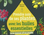 Prendre soin de ses plantes avec les huiles essentielles