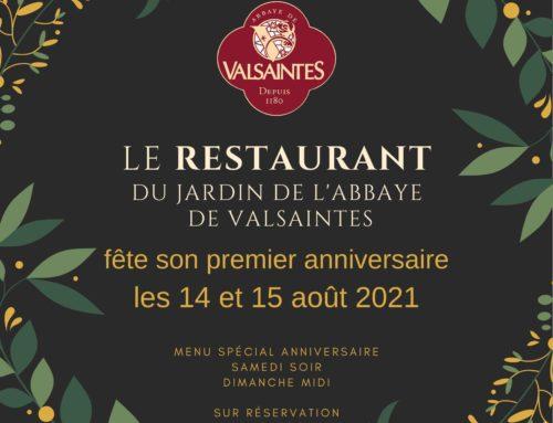 Les 14 et 15 août 2021- Le Restaurant du Jardin de l'abbaye de Valsaintes fête son premier anniversaire